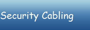 Security Cabling